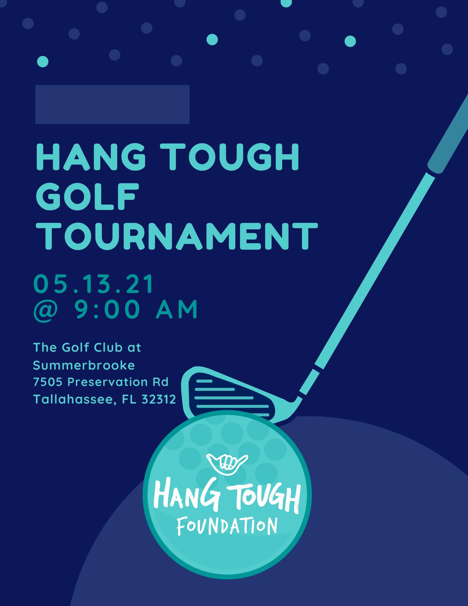 Hang Tough Foundation Golf Tournament